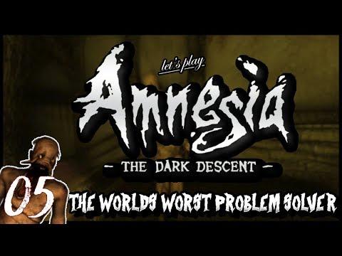 "Amnesia: The Dark Descent - Ep 5 ""The World's Worst Problem Solver"""