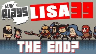 LISA, The Painful RPG Part 39 - THIS IS THE END