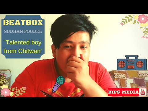 Sudhan Poudel Amazing Beatbox From Chitwan | सुधन पौडेलले मु