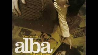 Alba - I Am Love (con Rapsus Klei produce Lex Luthorz)
