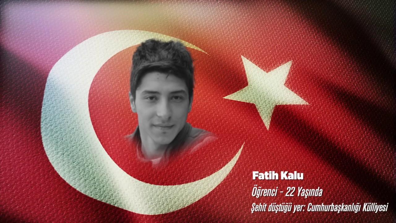 15 Temmuz Şehidi Fatih Kalu