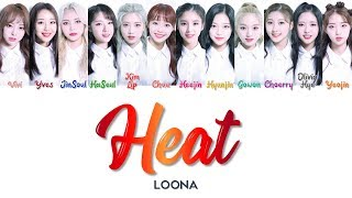 "LOONA 이달의 소녀 "" Heat (9) 열기 "" Correct Lyrics (ColorCoded/ENG/HAN/ROM/가사)"