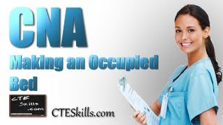 Cna Skill #13  Making An Occupied Bed