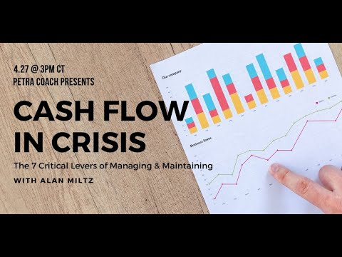"""Petra Coach presents, """"Cash Flow in Crisis with Alan Miltz: The 7 Critical Levers of Managing..."""""""
