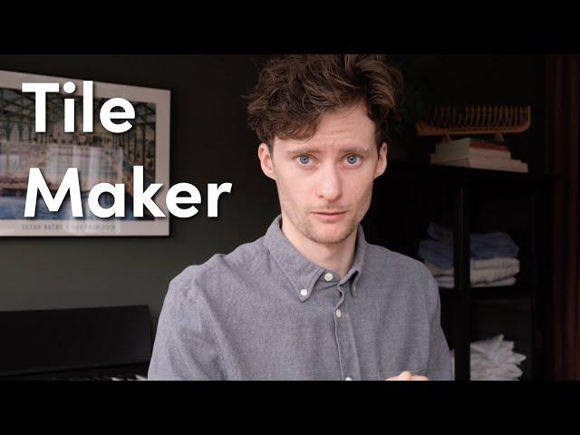 Tile Maker