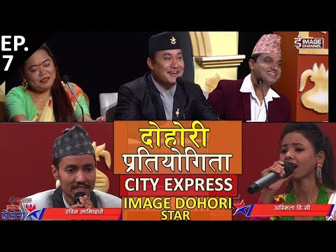 City Express - Image Dohori Star with Ashmita D.C & Rabin Lamichhane - Ep.7- 2075 - 5 - 17