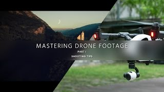 Shoot Aerial Video Like a Pro – Mastering Drone Footage – PART 1(Read the related article on cinema5D: http://c5d.at/30u Also check out: PART II - Improve Aerial Video in Post: http://c5d.at/30v PART III - Grading Drone Footage ..., 2015-10-12T12:18:45.000Z)