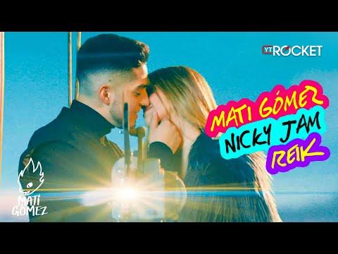 Mati Gómez – Yo No Sé (Remix) (Letra) ft. Nicky Jam, Reik