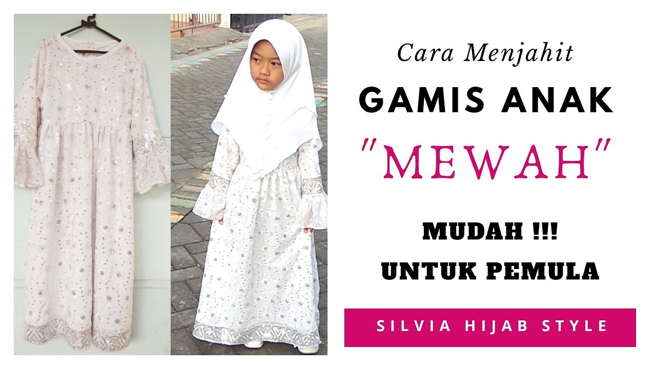 Cara Menjahit Baju Muslim  How to Make Muslim Dress