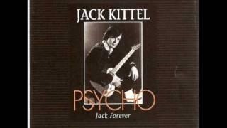 Jack Kittel Psycho