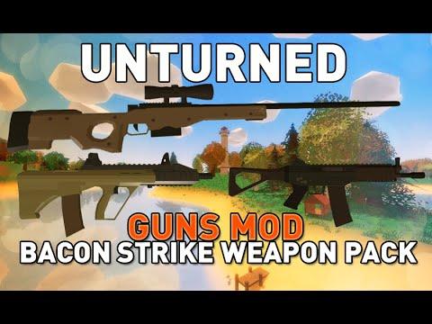 Bacon strike weapon pack gun mod unturned youtube - Strike mod pack ...
