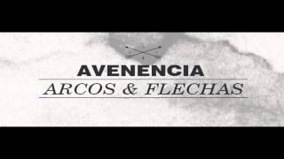 ARCOS Y FLECHAS - AVENENCIA
