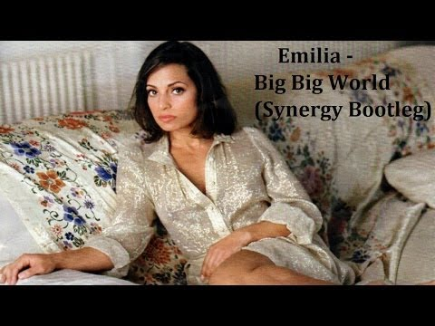 Emilia - Big Big World (Synergy Bootleg Mix)