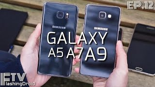 samsung galaxy a9 vs a7 vs a5 效能 續航力 相機比拼 flashingdroid