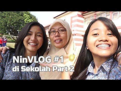 NINVLOG #1   Hanin Dhiya di Sekolah Part 2