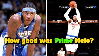 How Good Was PRIME Carmelo Anthony Actually?