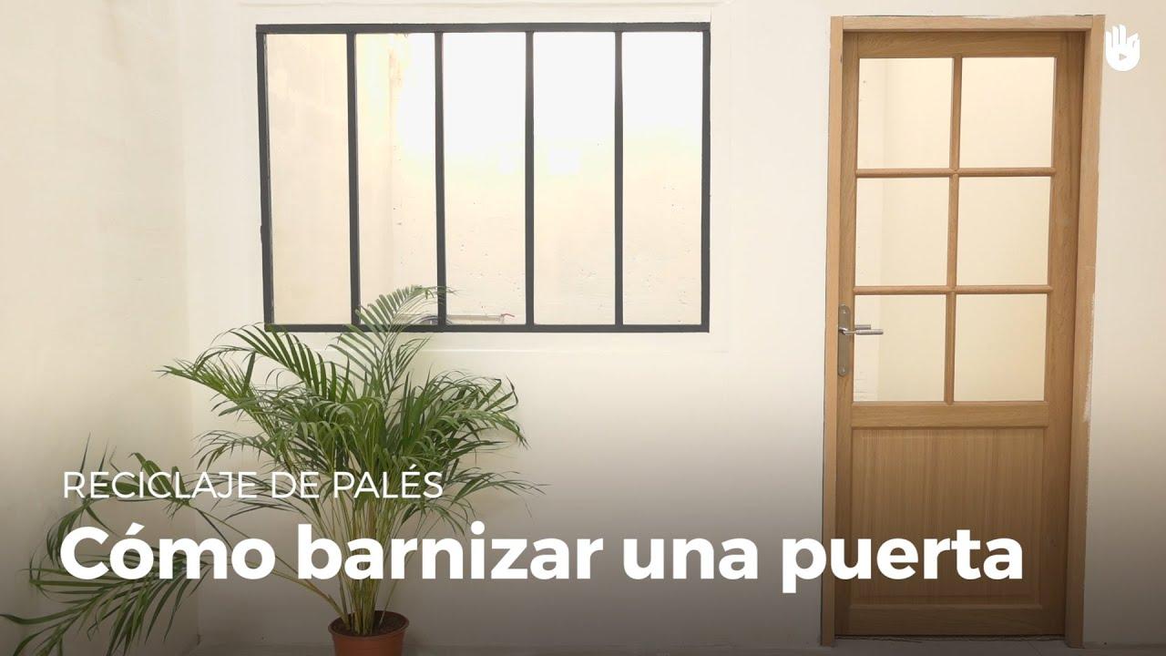 C mo barnizar una puerta bricolaje diy youtube - Como barnizar madera ...