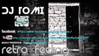DJ Tomi Retro Mix 2013 Február