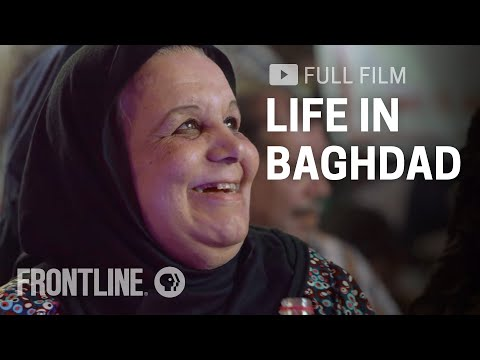 Life in Baghdad: Joy Amid the Chaos of War | الحياة في بغداد | FRONTLINE