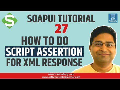 soapui-tutorial-#27---soapui-script-assertion-for-xml-response