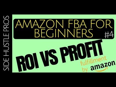 Amazon FBA for Beginners #4 | ROI vs. Profit