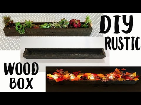DIY Rustic Wood Box