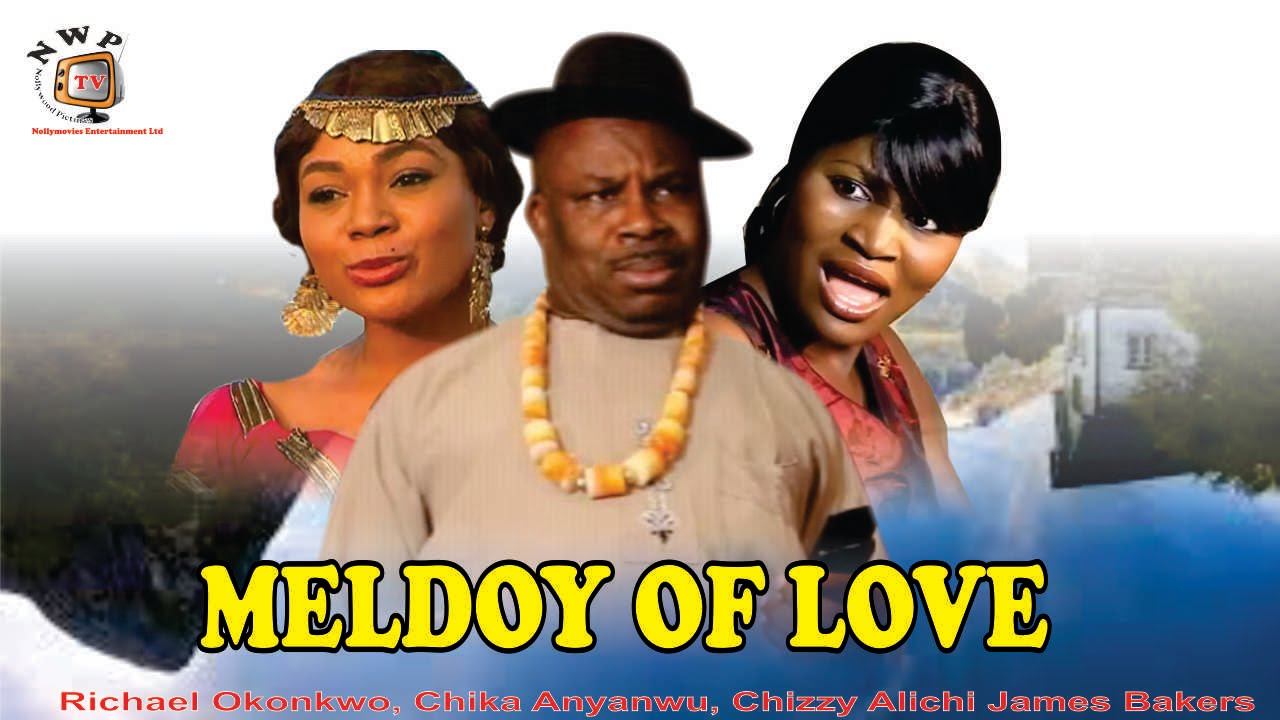 Download Melody of Love   - Nigerian Nollywood  Movie
