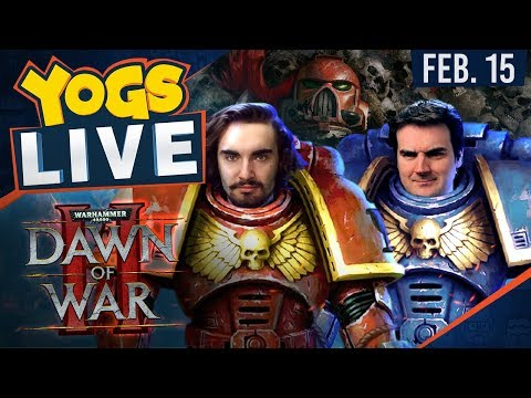 Dawn of War II w/ Ben & Barry - 15th February 2018