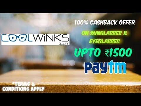 coolwinks-1500-paytm-cashback-offer---terms-&-conditions-explained---get-a-free-sunglass-or-eyeglass