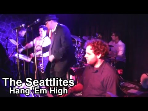 The Seattleites - Hang Em High