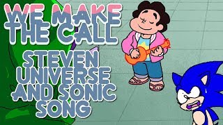 We Make The Call - Steven Universe and Sonic OK KO Original Song