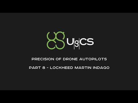 Comparing Drone Autopilot Precision - Part VIII - Lockheed Martin Indago