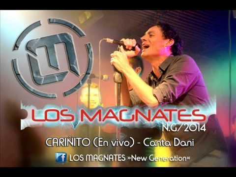 LOS MAGNATES - Cariñito (En vivo 2014) CANTA DANI