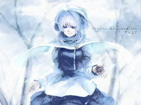 FELT - World Around Us (Vocal.Vivienne) クリスタライズシルバー