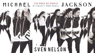 Michael Jackson - You Rock My World (DJ Kandi