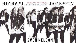 Michael Jackson - You Rock My World (DJ Kandi