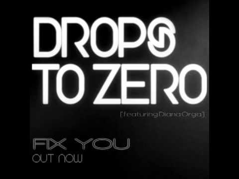 Drops To Zero - Fix You (ft. Diana Orga) [DUBSTEP]