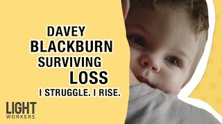 Davey Blackburn | I Struggle. I Rise.