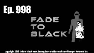 Ep. 998 FADE to BLACK Jimmy Church w/ Jason Quitt : Portals and Dimensions : LIVE