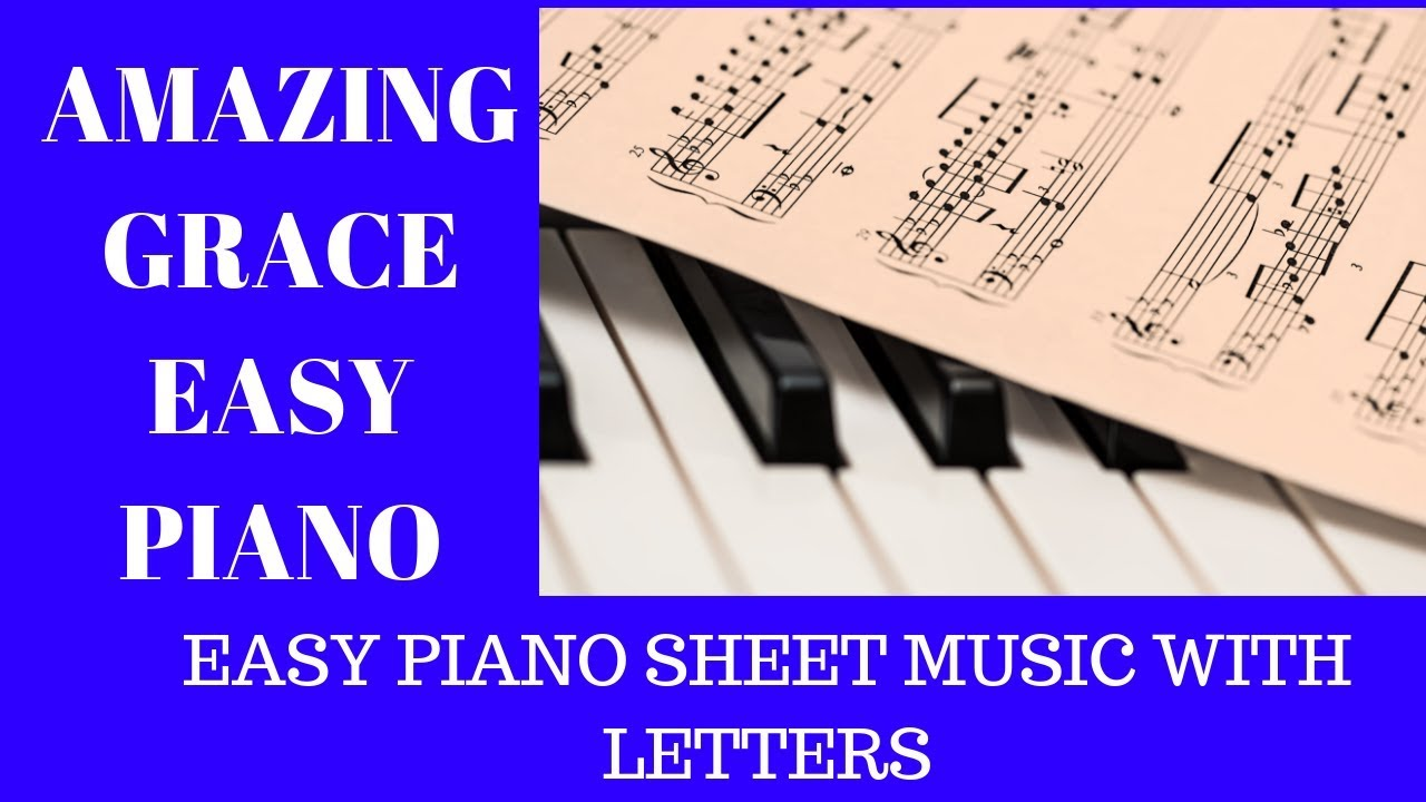 Amazing Grace Piano Sheet Music • Adult Piano Lesson Guide