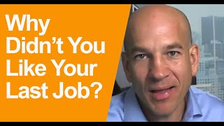 3 Ways to answer questions about what you did not like about last job