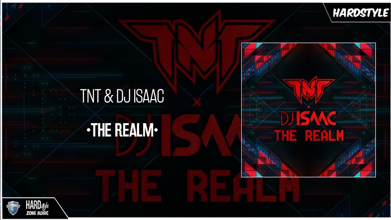 222959ad TNT & DJ Isaac - The Realm (Extended Version). Hardstyle Zone Music