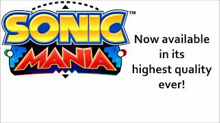 Sonic Mania Unofficial OST Direct Rip Ultra High Quality