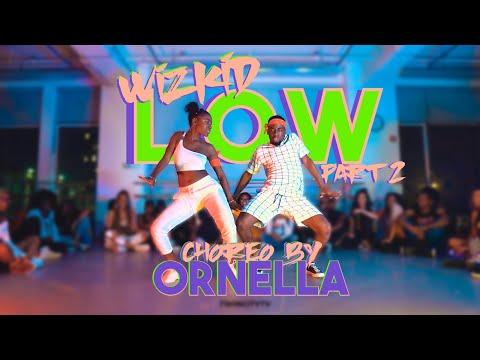 LOW - Larry Gaaga X Wizkid   Ornella Degboe Choreography