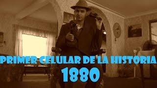 PRIMER CELULAR DE LA HISTORIA (1880)