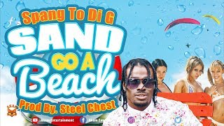 Spang To Di G - Sand Go A Beach - June 2018