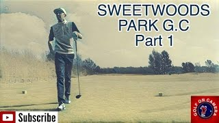 SOMEONE SAVE THIS VIDEO! - Sweetwoods Park G.C (Part 1)