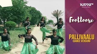 Pallivaalu(Dance Version) Footloose Kappa TV