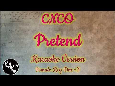 CNCO - Pretend Karaoke Instrumental Lyrics Cover Female Key Dm