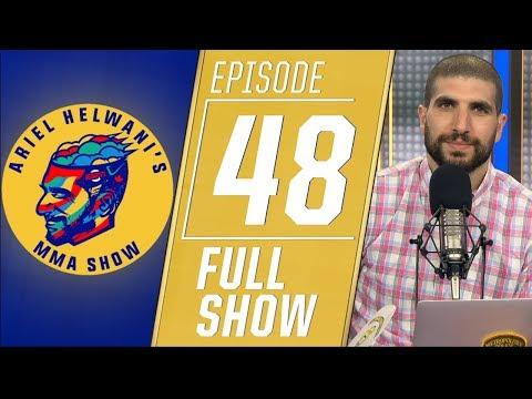 Ariel Helwani's MMA Show - Episode 48 (May 28, 2019)